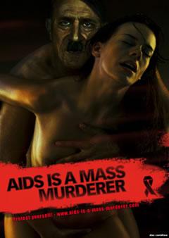 Aids is a mass murderer / Hitler