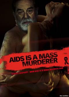 Aids is a mass murderer / Saddam
