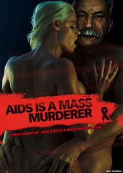 Aids is a mass murderer / Stalin